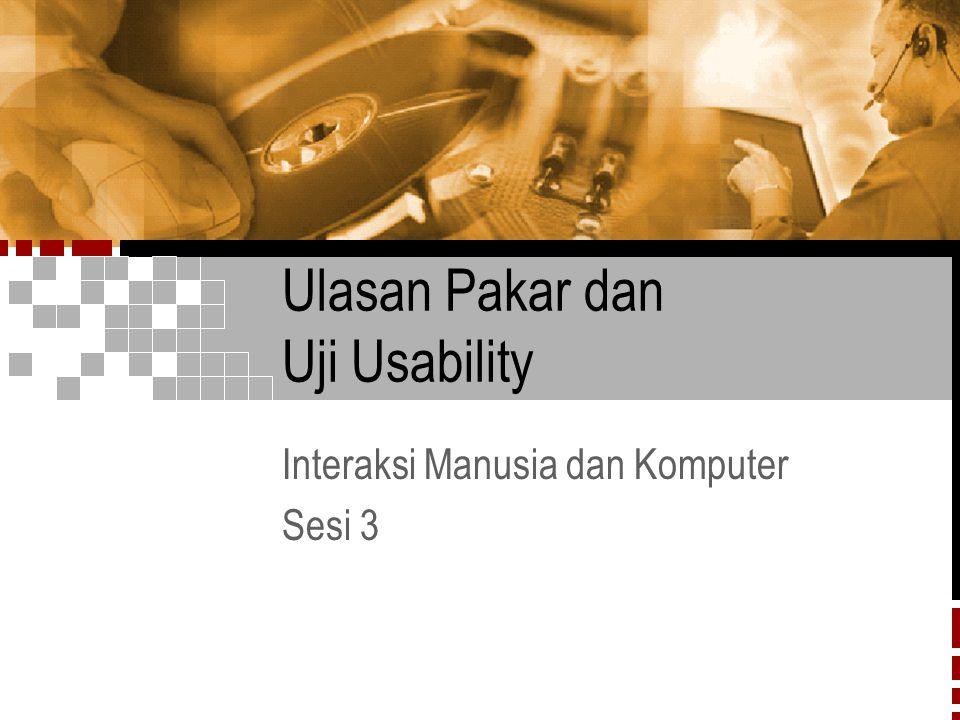 Ulasan Pakar dan Uji Usability Interaksi Manusia dan Komputer Sesi 3