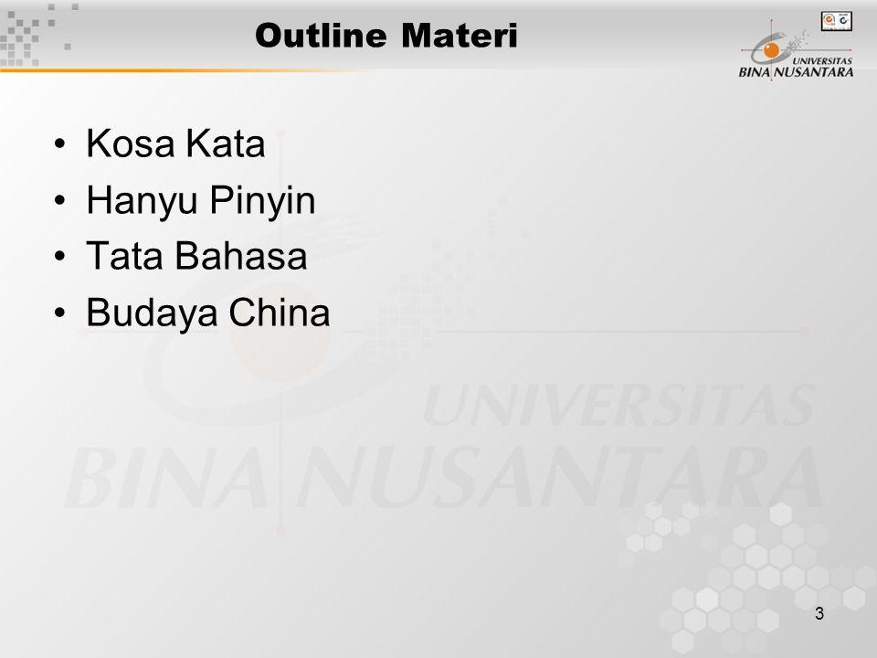 3 Outline Materi Kosa Kata Hanyu Pinyin Tata Bahasa Budaya China