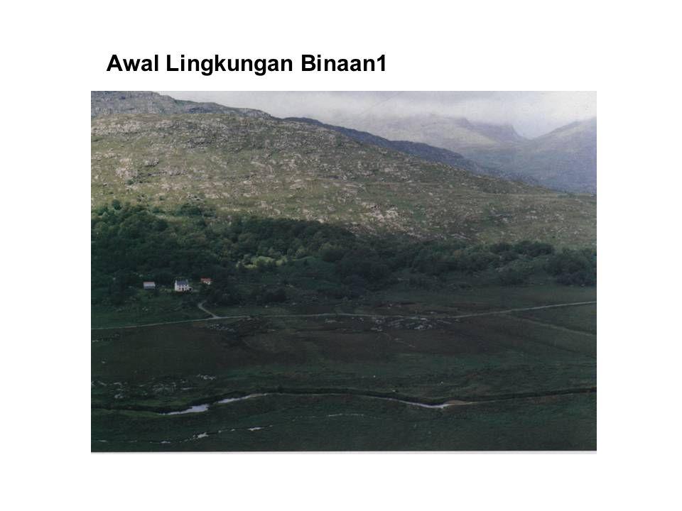 Awal Lingkungan Binaan2