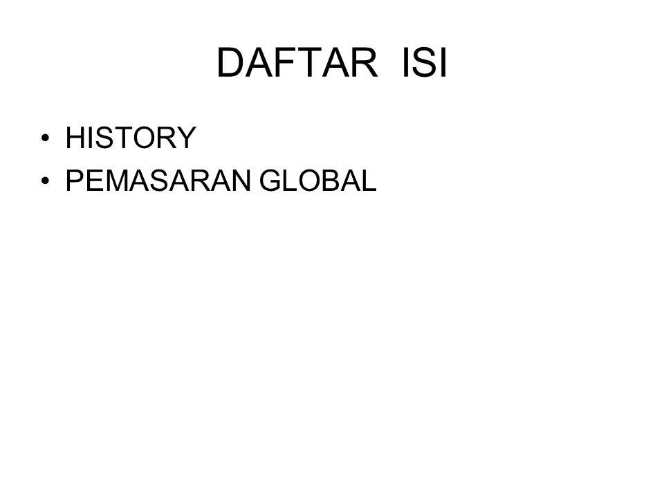 DAFTAR ISI HISTORY PEMASARAN GLOBAL