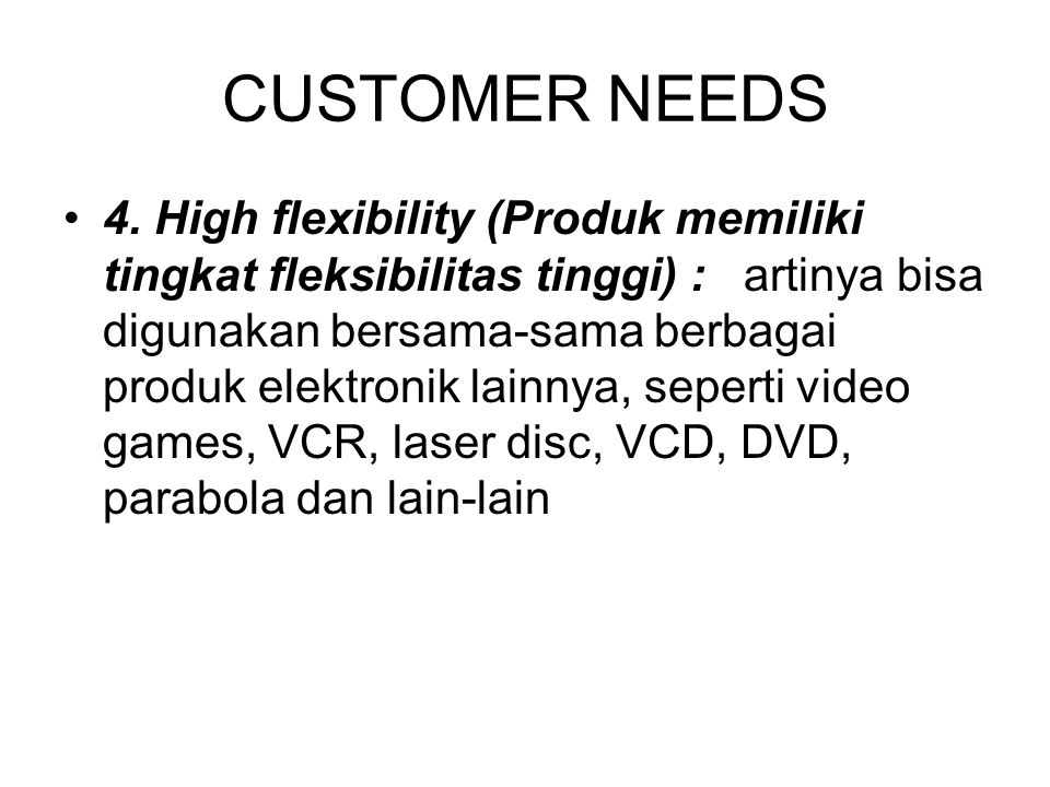 CUSTOMER NEEDS 4.