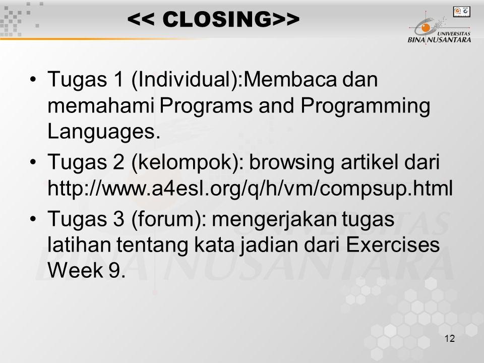 12 > Tugas 1 (Individual):Membaca dan memahami Programs and Programming Languages.
