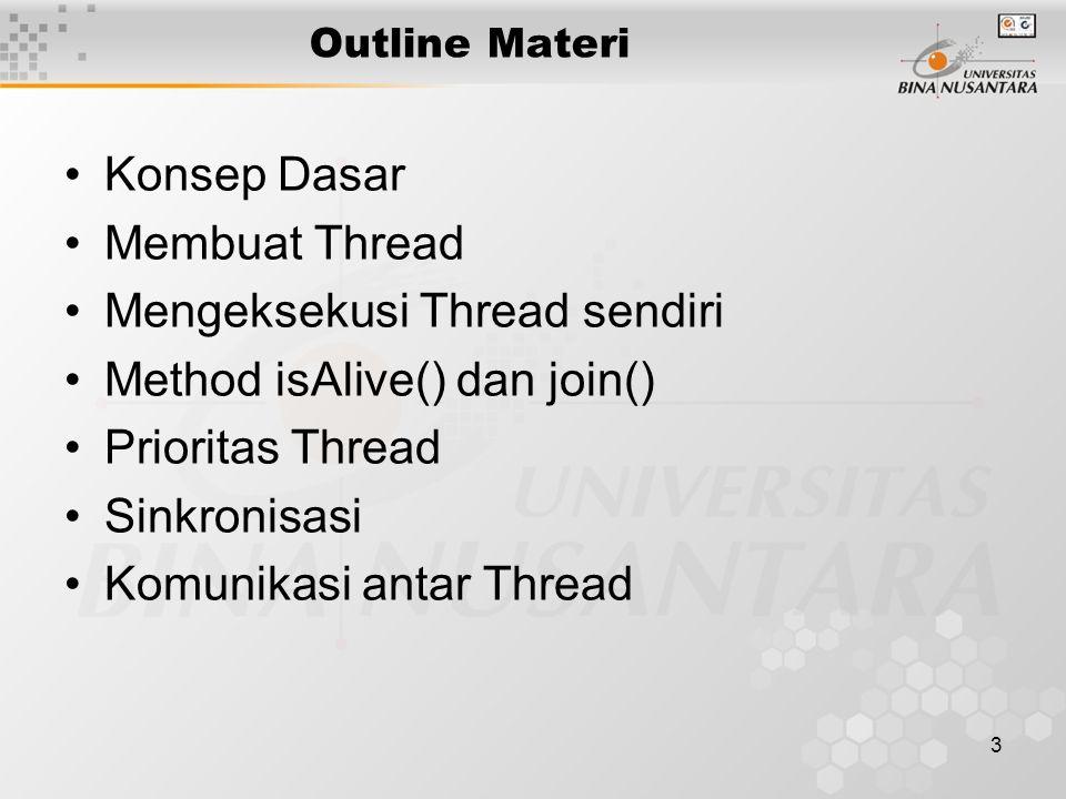 4 KONSEP DASAR Process based Thread based CPU time slice