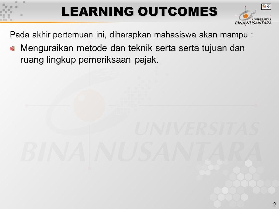 2 LEARNING OUTCOMES Pada akhir pertemuan ini, diharapkan mahasiswa akan mampu : Menguraikan metode dan teknik serta serta tujuan dan ruang lingkup pem