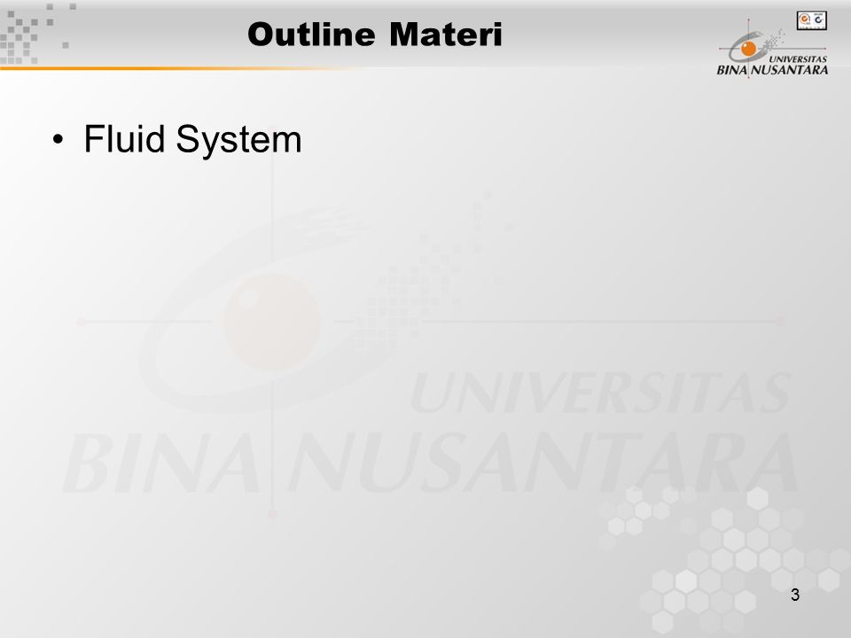 3 Outline Materi Fluid System