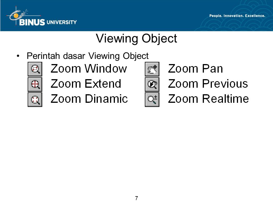 7 Viewing Object Perintah dasar Viewing Object
