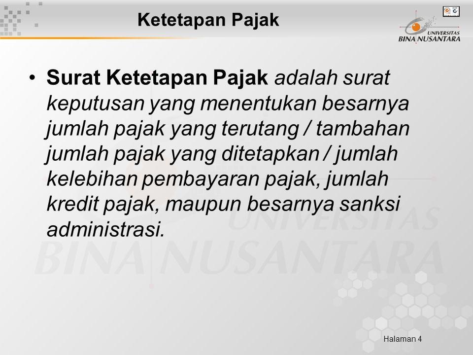 Halaman 5 Fungsi Ketetapan Pajak Koreksi atas jumlah pajak yang terutang menurut SPT.