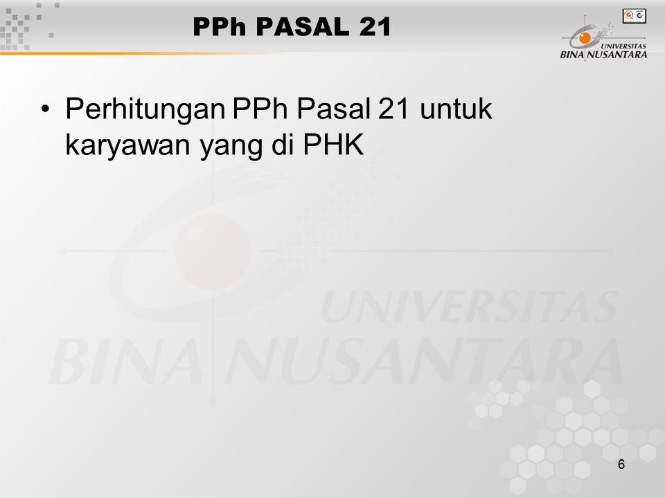 6 PPh PASAL 21 Perhitungan PPh Pasal 21 untuk karyawan yang di PHK