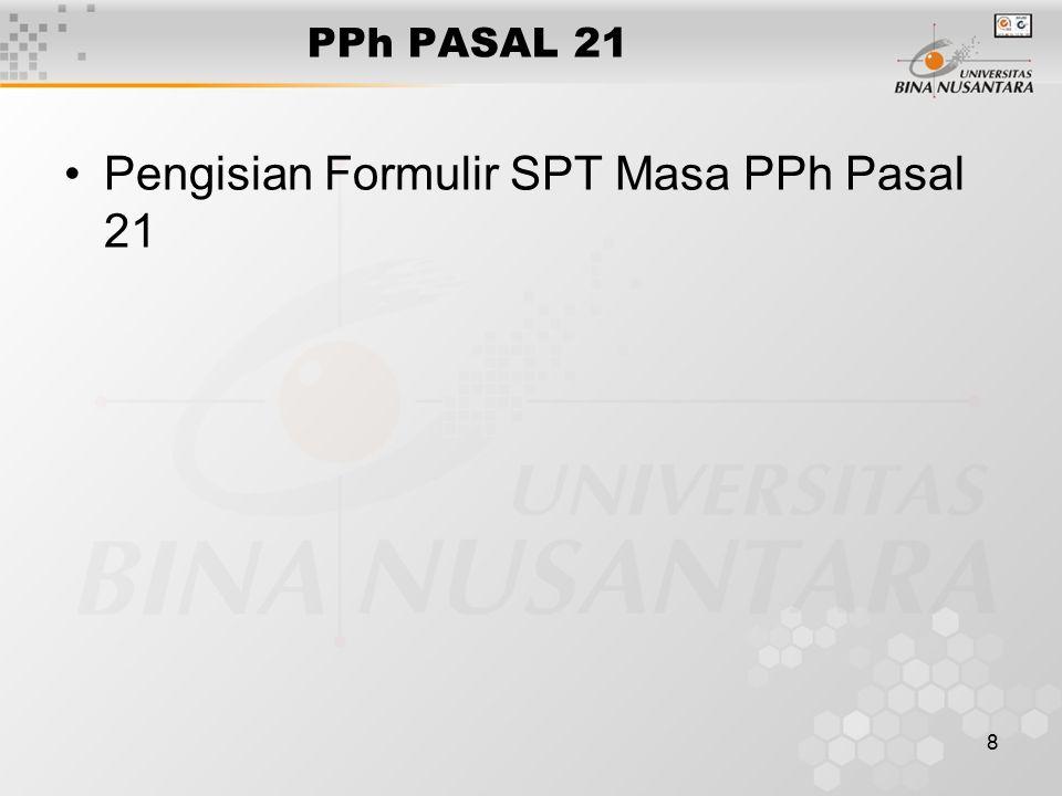 8 PPh PASAL 21 Pengisian Formulir SPT Masa PPh Pasal 21