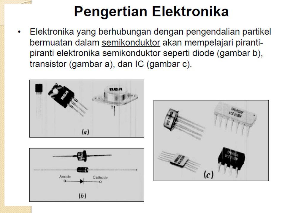 Dioda adalah komponen elektronik yang dapat mengalirkan arus hanya pada satu arah saja.