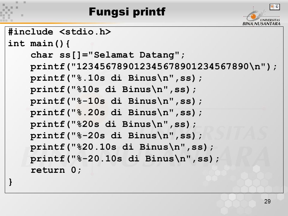 29 Fungsi printf #include int main(){ char ss[]=