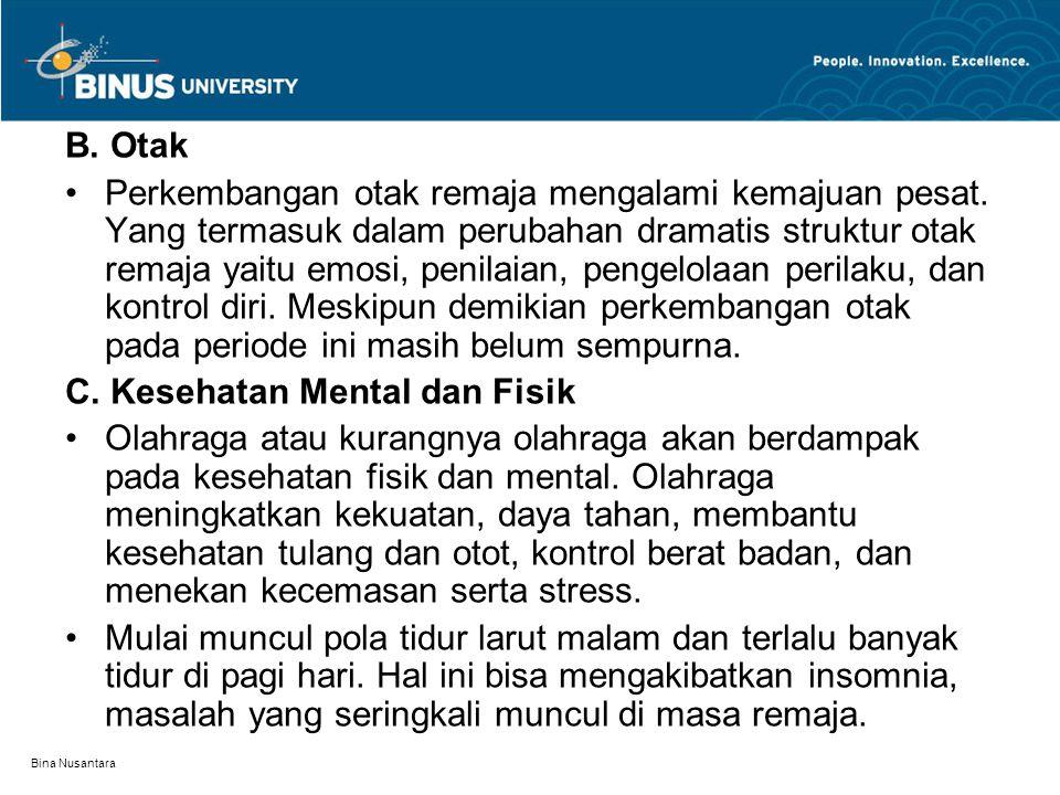 Bina Nusantara Pola makan yang kurang baik juga dapat menyebabkan obesitas atau overweight.