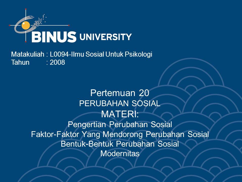 Bina Nusantara 4.Bentuk-Bentuk Perubahan Sosial 4.1.