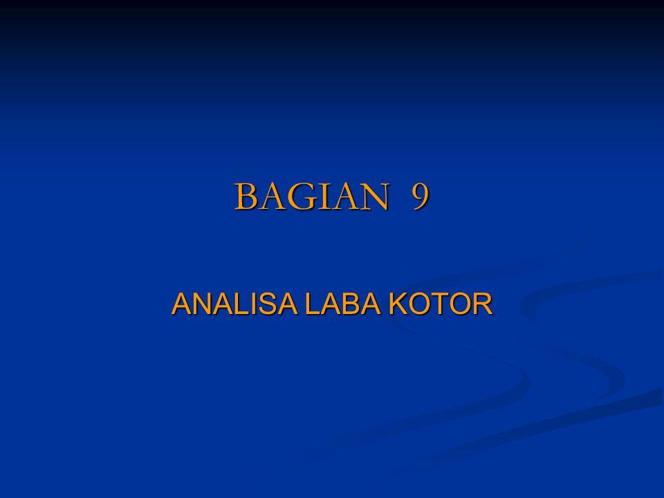 BAGIAN 9 ANALISA LABA KOTOR