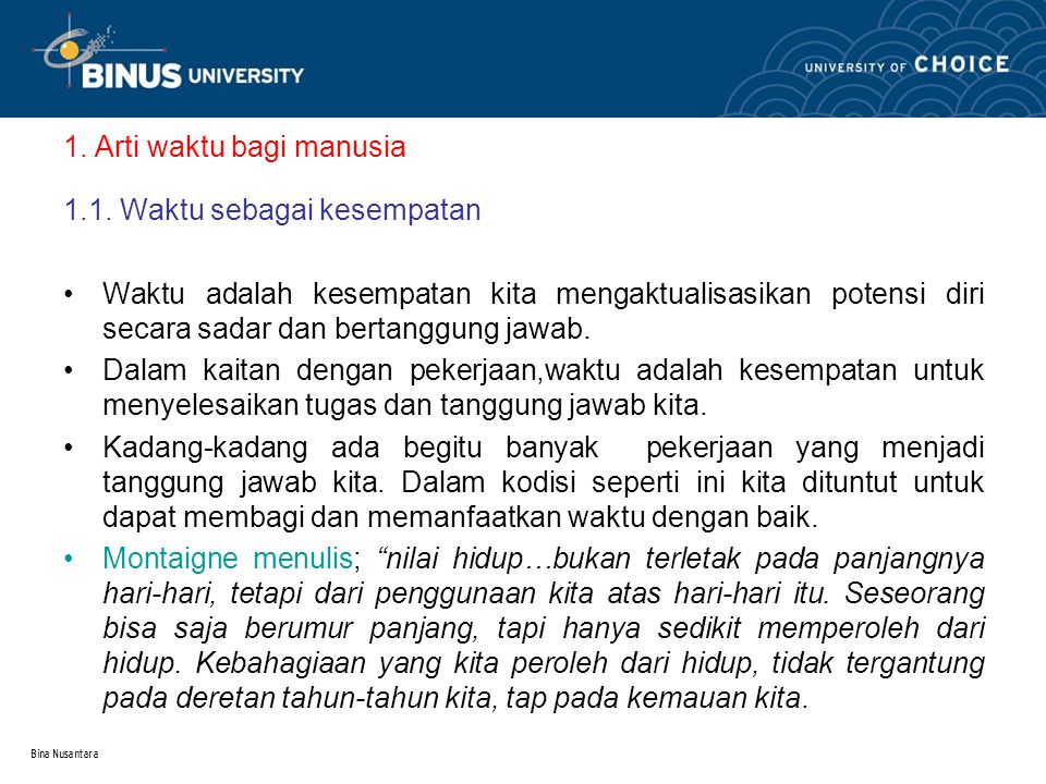 Bina Nusantara 1. Arti waktu bagi manusia 1.1.