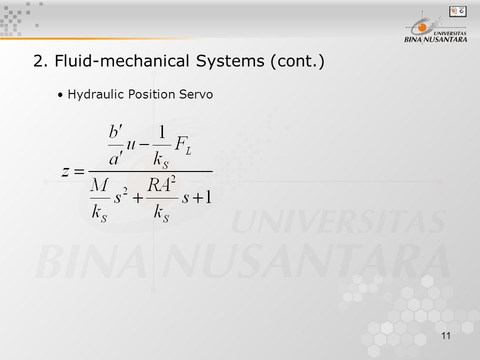 11 Hydraulic Position Servo 2. Fluid-mechanical Systems (cont.)