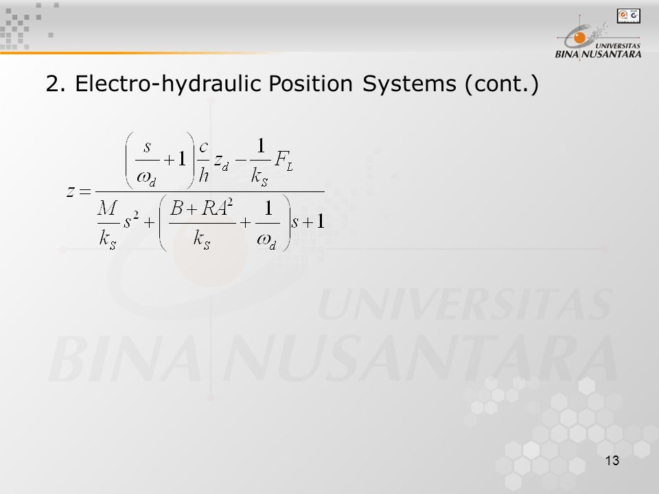 13 2. Electro-hydraulic Position Systems (cont.)