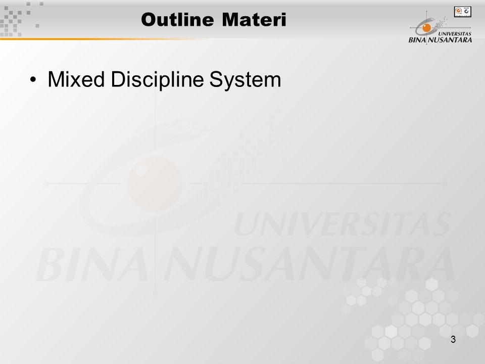 3 Outline Materi Mixed Discipline System