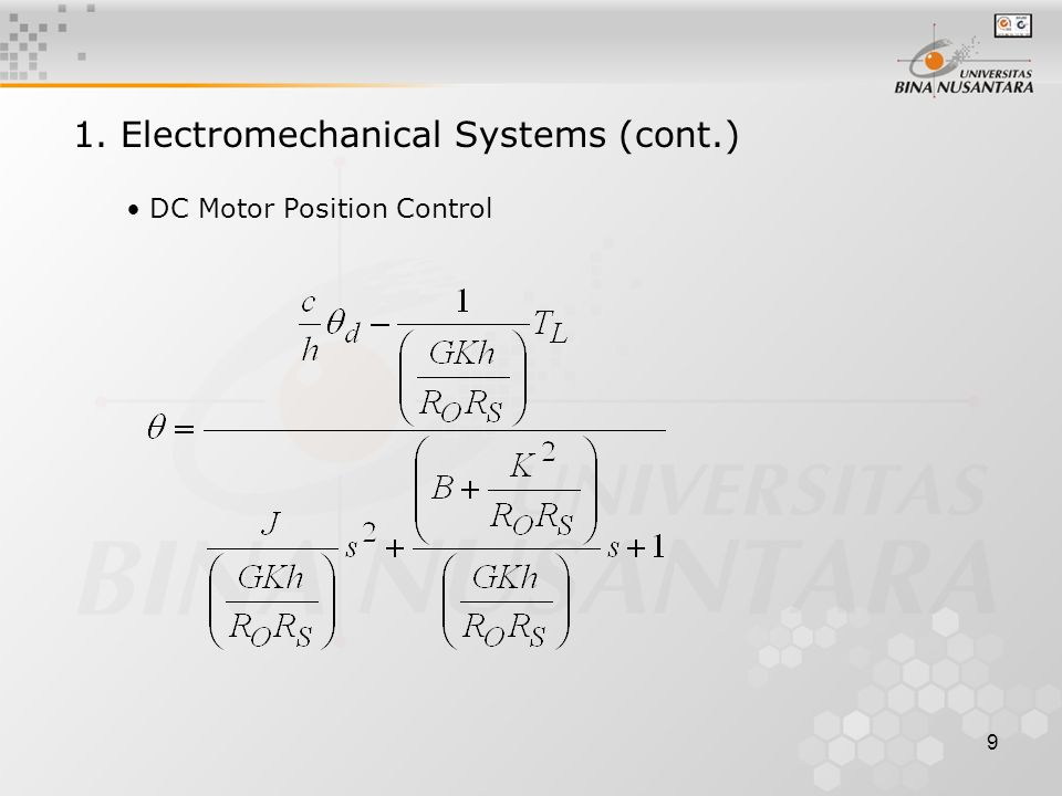 9 DC Motor Position Control 1. Electromechanical Systems (cont.)