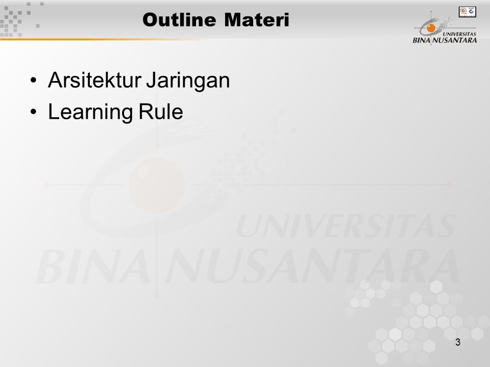 3 Outline Materi Arsitektur Jaringan Learning Rule