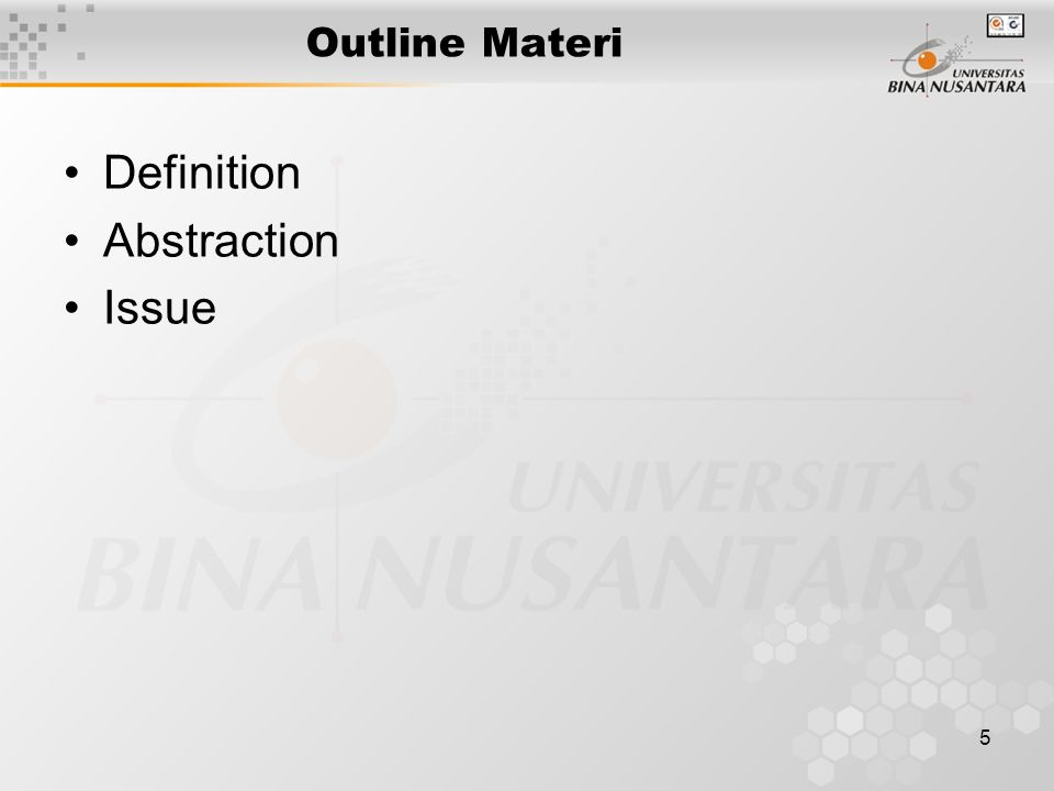 5 Outline Materi Definition Abstraction Issue
