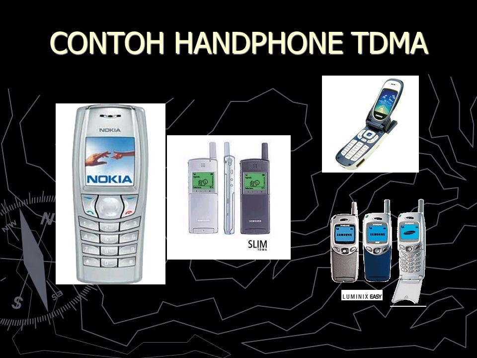 CONTOH HANDPHONE TDMA