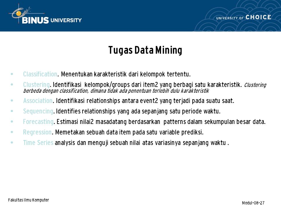 Fakultas Ilmu Komputer Modul-08-27 Tugas Data Mining Classification.