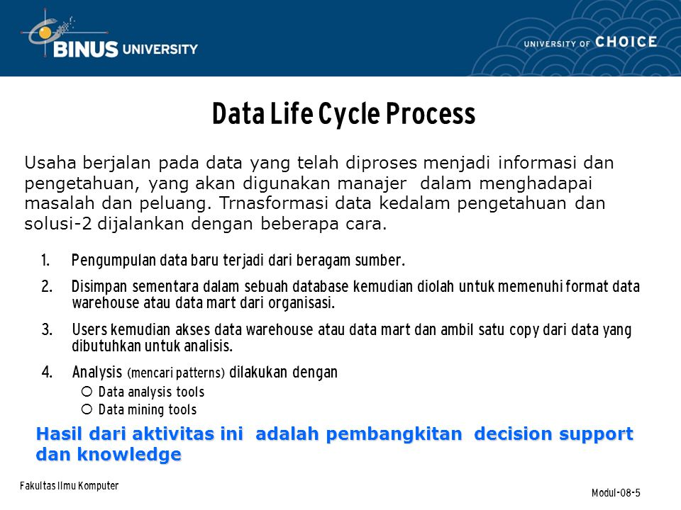 Fakultas Ilmu Komputer Modul-08-26 Teknik-2 Data Mining Case-based reasoning, menggunakan kasus historis untuk mengenali pattern2 Neural computing yaitu sebuah pendekatan mesin pembelajar yang menguji data historis untuk pattern2.