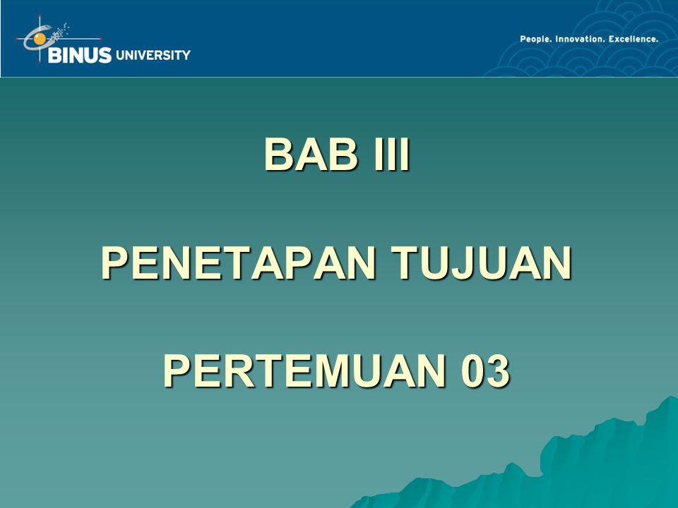 BAB III PENETAPAN TUJUAN PERTEMUAN 03