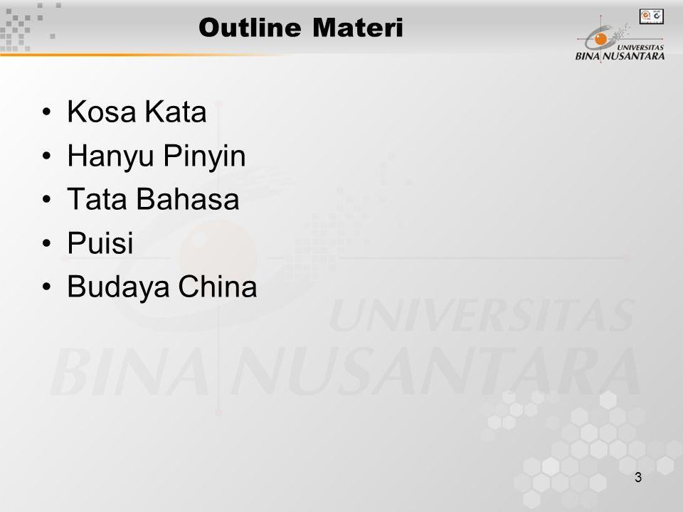 3 Outline Materi Kosa Kata Hanyu Pinyin Tata Bahasa Puisi Budaya China