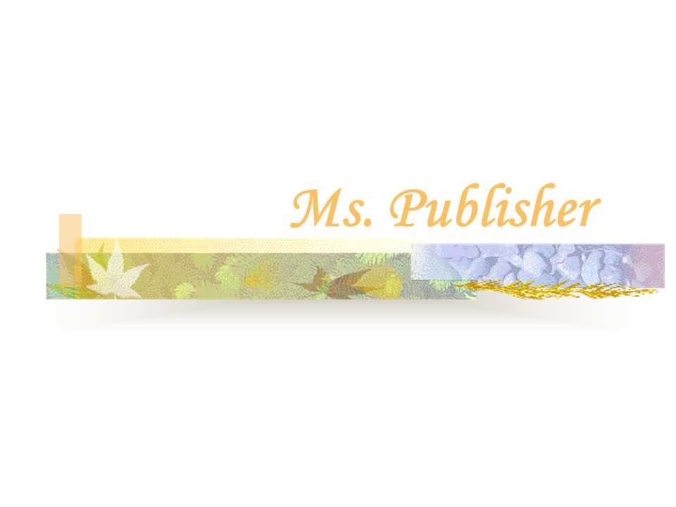 Ms. Publisher