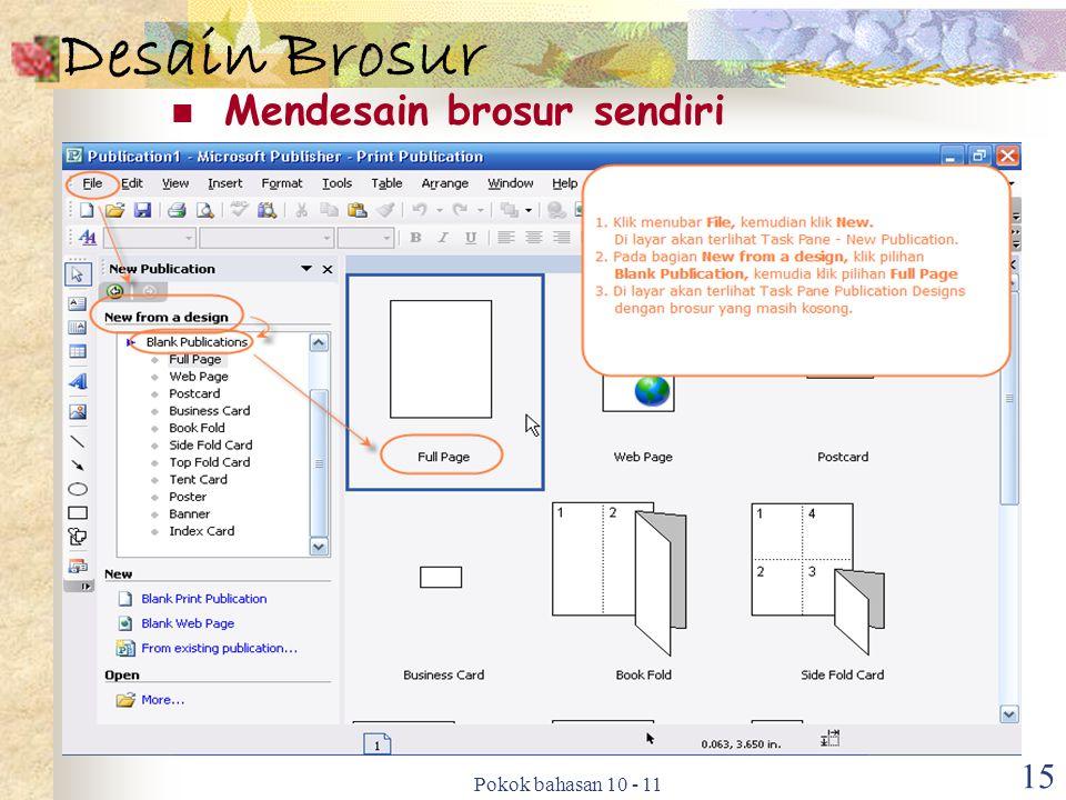 Pokok bahasan 10 - 11 15 Desain Brosur Mendesain brosur sendiri