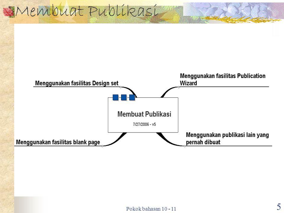 Pokok bahasan 10 - 11 5 Membuat Publikasi