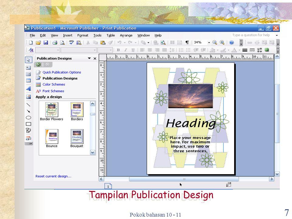 Pokok bahasan 10 - 11 7 Tampilan Publication Design