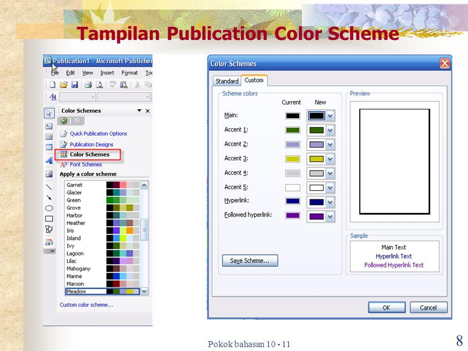 Pokok bahasan 10 - 11 8 Tampilan Publication Color Scheme