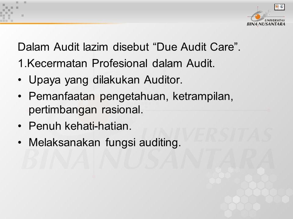 2.Hal Penting dari Pengertian.Berkait dengan: Kepastian tentang kewajiban auditor.