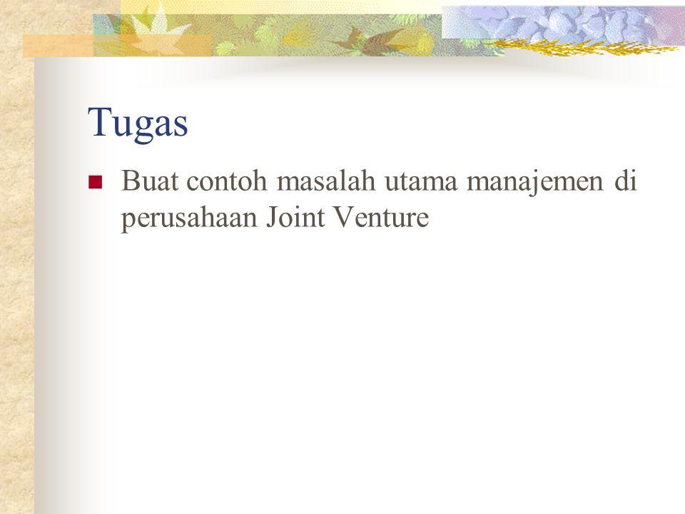 Tugas Buat contoh masalah utama manajemen di perusahaan Joint Venture