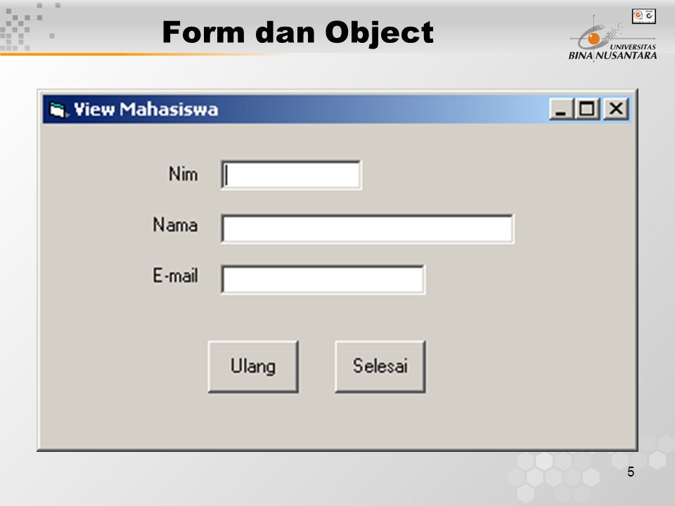 5 Form dan Object