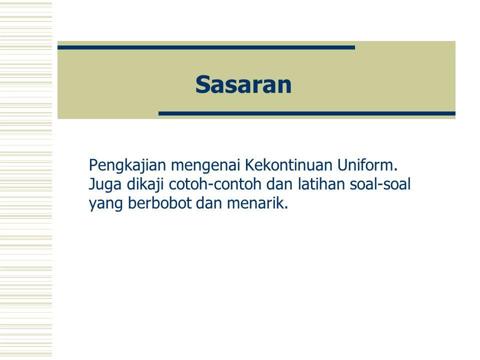 Sasaran Pengkajian mengenai Kekontinuan Uniform.