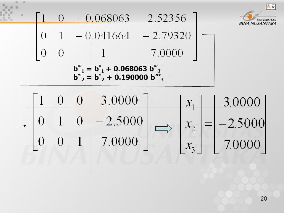 """20 b """"' 1 = b """" 1 + 0.068063 b """"' 3 b """"' 2 = b '' 2 + 0.190000 b""""' 3"""