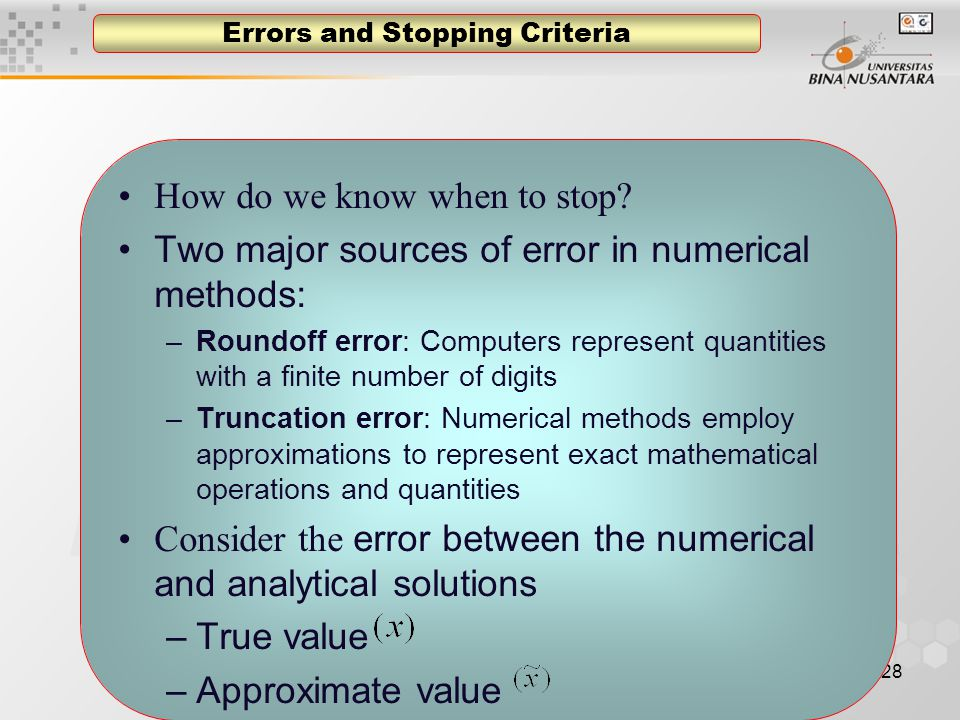 28 Errors and Stopping Criteria How do we know when to stop.