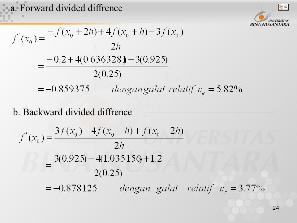24 a. Forward divided diffrence b. Backward divided diffrence