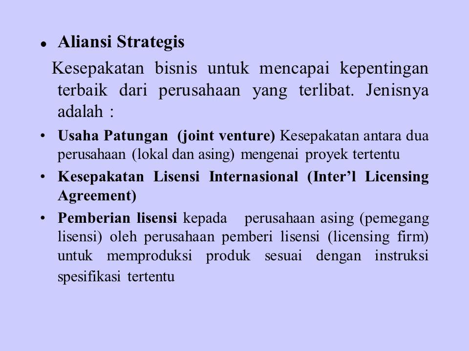 Aliansi Strategis Kesepakatan bisnis untuk mencapai kepentingan terbaik dari perusahaan yang terlibat. Jenisnya adalah : Usaha Patungan (joint venture