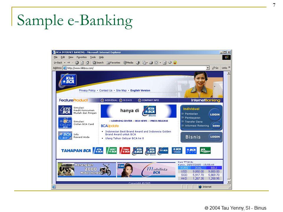 2004 Tau Yenny, SI - Binus 7 Sample e-Banking