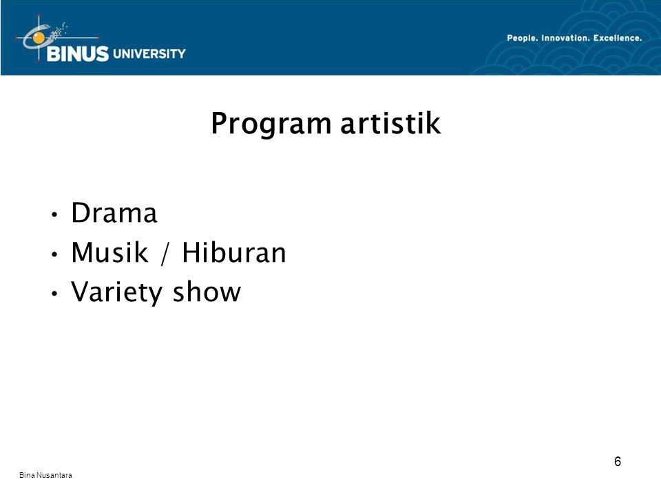 Bina Nusantara Drama Musik / Hiburan Variety show Program artistik 6