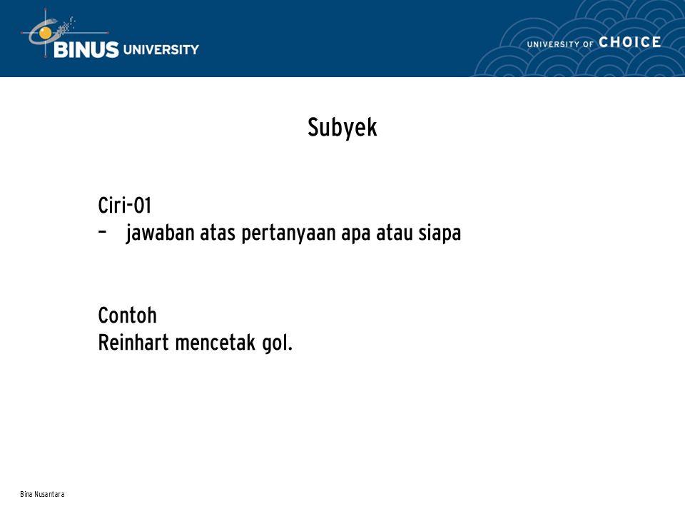 Bina Nusantara Subyek Ciri-02 Disertai kata itu Contoh Kertas itu milik Frauline.