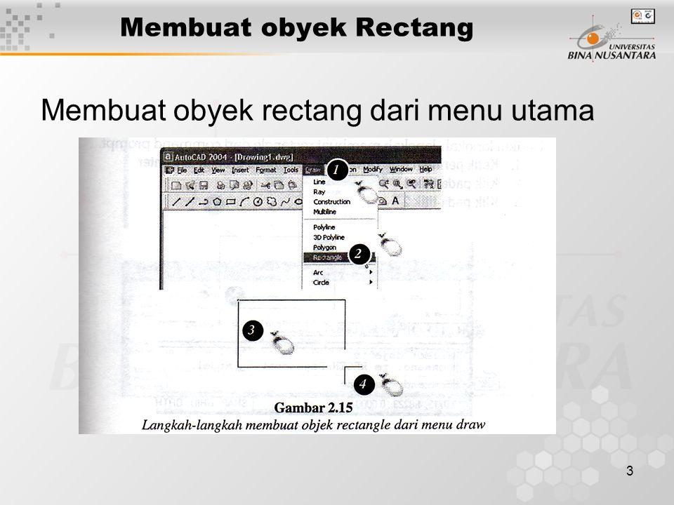 4 Membuat obyek Rectang Membuat obyek rectang dari menu toolbar