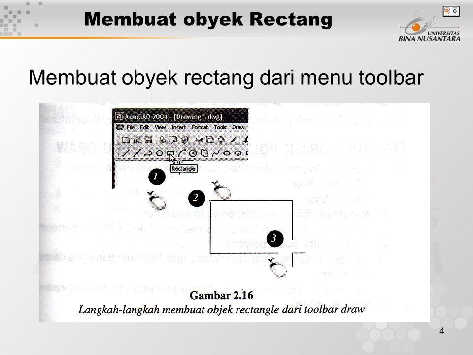5 Membuat obyek Rectang Membuat obyek rectang dari baris perintah