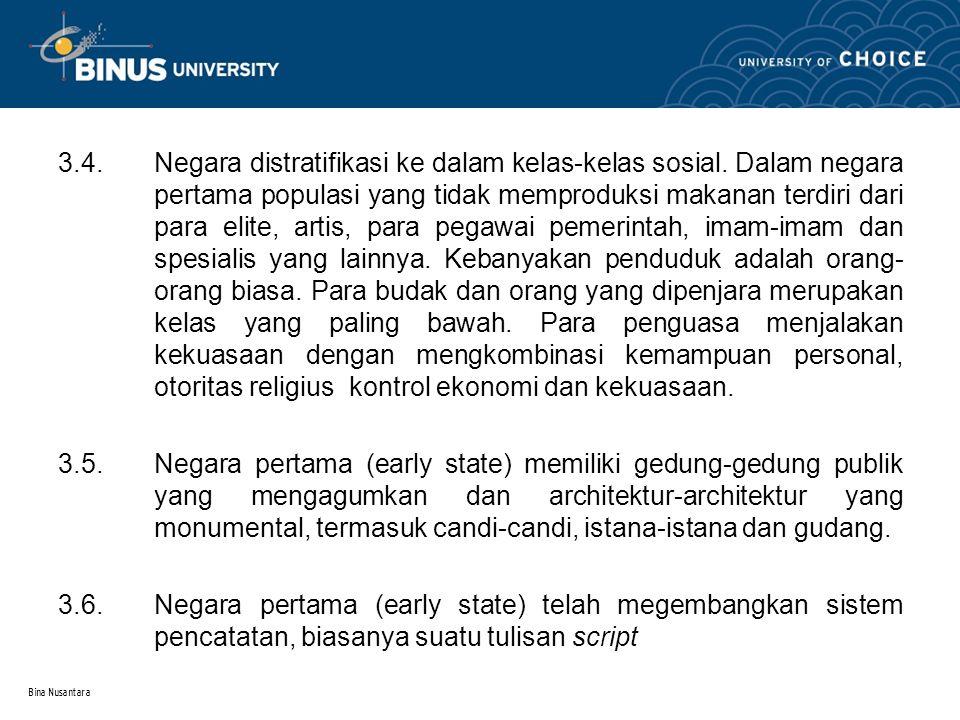 Bina Nusantara 3.4. Negara distratifikasi ke dalam kelas-kelas sosial.