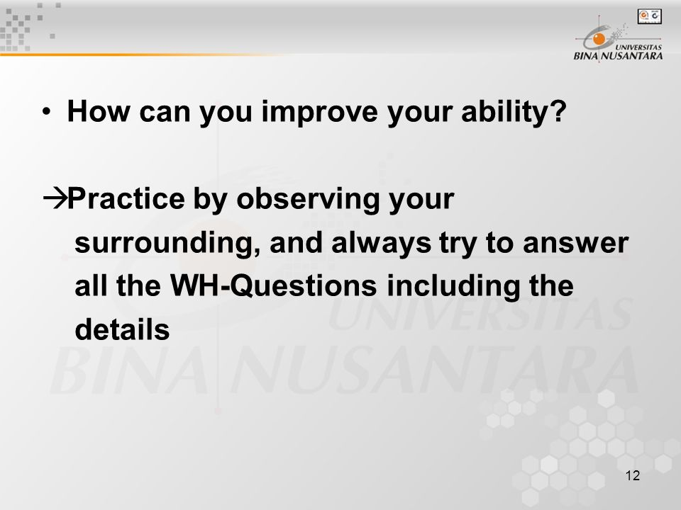 12 How can you improve your ability.